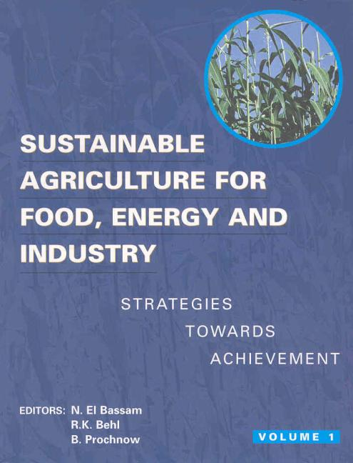Sustainable Agriculture for Food Energy and Industry: Proceedings of the International Conference Held in Braunschweig, Germany, 1st Edition (Paperback) book cover