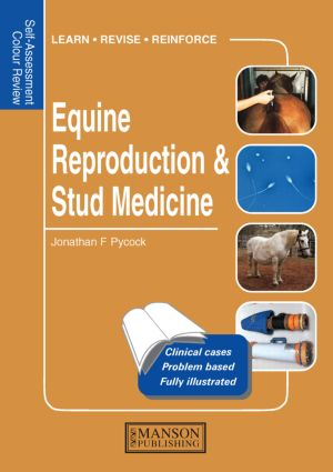 Equine Reproduction & Stud Medicine: Self-Assessment Color Review, 1st Edition (Paperback) book cover
