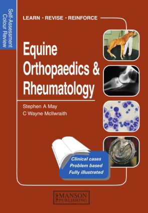 Equine Orthopaedics and Rheumatology: Self-Assessment Color Review, 1st Edition (Paperback) book cover