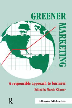 Greener Marketing: A Responsible Approach to Business, 1st Edition (Hardback) book cover