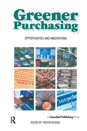 Greener Purchasing: Opportunities and Innovations, 1st Edition (Hardback) book cover