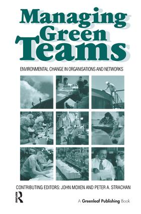 Managing Green Teams: Environmental Change in Organisations and Networks, 1st Edition (Hardback) book cover