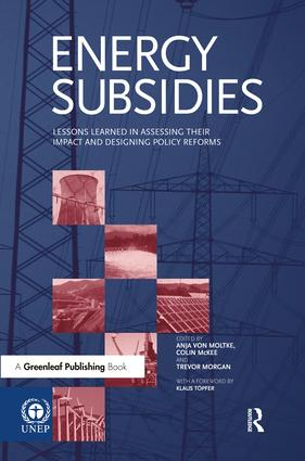 Energy Subsidies: Lessons Learned in Assessing their Impact and Designing Policy Reforms, 1st Edition (Hardback) book cover