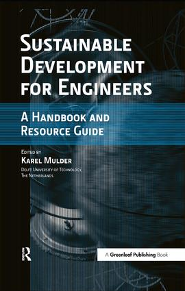 Sustainable Development for Engineers: A Handbook and Resource Guide, 1st Edition (e-Book) book cover