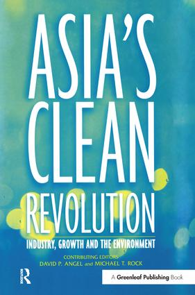 Asia's Clean Revolution: Industry, Growth and the Environment book cover