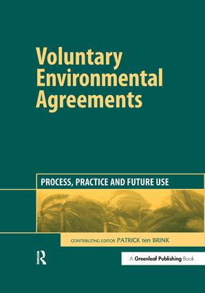 Voluntary Environmental Agreements: Process, Practice and Future Use, 1st Edition (Hardback) book cover