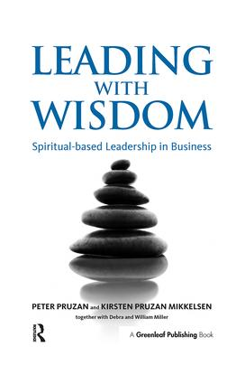Leading with Wisdom: Spiritual-based Leadership in Business, 1st Edition (Hardback) book cover