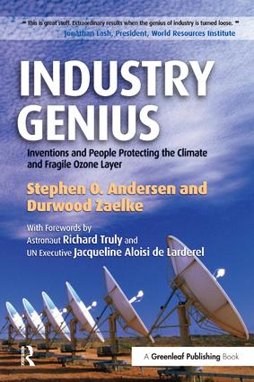 Industry Genius: Inventions and People Protecting the Climate and Fragile Ozone Layer (Paperback) book cover