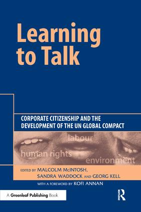Learning To Talk: Corporate Citizenship and the Development of the UN Global Compact book cover