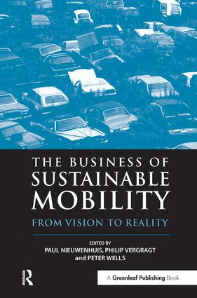 The Business of Sustainable Mobility: From Vision to Reality, 1st Edition (Hardback) book cover