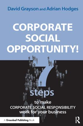 Corporate Social Opportunity!: Seven Steps to Make Corporate Social Responsibility Work for your Business (Paperback) book cover