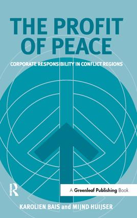 The Profit of Peace: Corporate Responsibility in Conflict Regions book cover