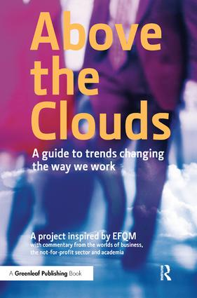 Above the Clouds: A Guide to Trends Changing the Way we Work book cover