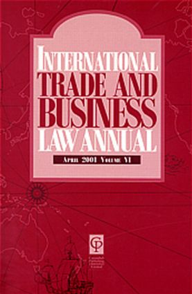 International Trade & Business Law Annual Vol VI