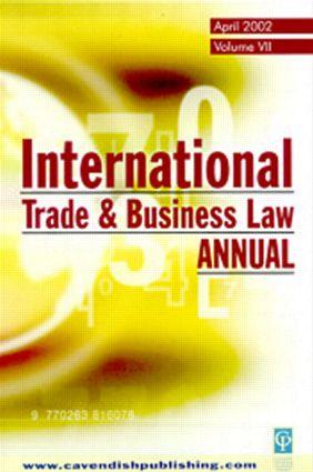 International Trade & Business Law Annual Vol VII