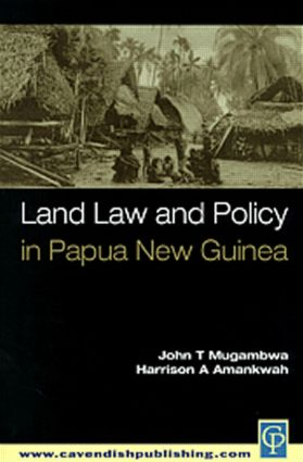 Land Law and Policy in Papua New Guinea (Paperback) book cover