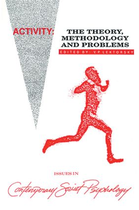 Activity: The Theory, Methodology, and Problems, 1st Edition (Hardback) book cover