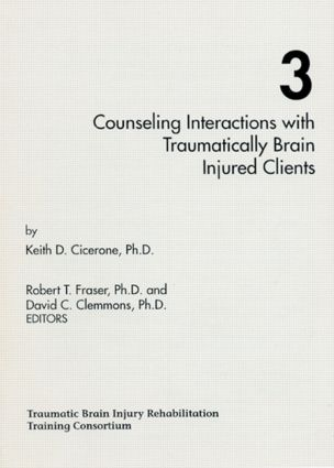 Counseling Interactions with Traumatically Brain Injured Clients