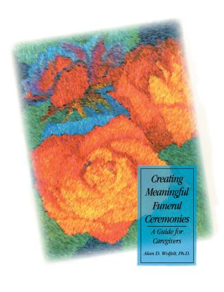 Creating Meaningful Funeral Ceremonies (Paperback) book cover