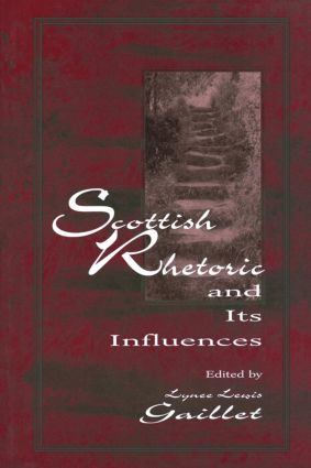 Scottish Rhetoric and Its Influences: 1st Edition (Paperback) book cover