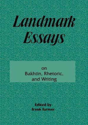 Landmark Essays on Bakhtin, Rhetoric, and Writing: Volume 13 book cover
