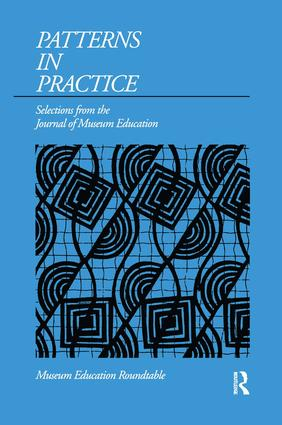 Patterns in Practice: Selections from the Journal of Museum Education, 1st Edition (Paperback) book cover
