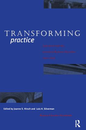 Transforming Practice: Selections from the Journal of Museum Education, 1992-1999, 1st Edition (Paperback) book cover