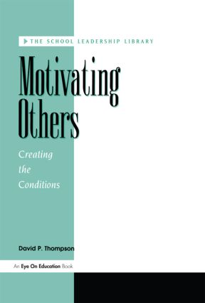 Motivating Others: 1st Edition (Paperback) book cover