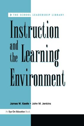 Instruction and the Learning Environment: 1st Edition (Paperback) book cover