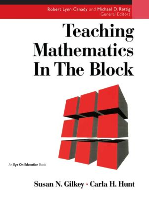 Teaching Mathematics in the Block: 1st Edition (Paperback) book cover