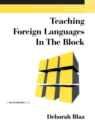 Teaching Foreign Languages in the Block: 1st Edition (Paperback) book cover