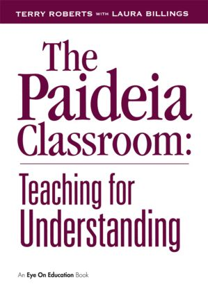 The Paideia Classroom: 1st Edition (Paperback) book cover