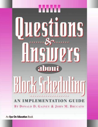 Questions & Answers About Block Scheduling book cover