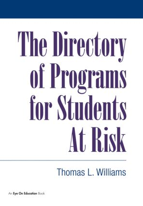 Directory of Programs for Students at Risk: 1st Edition (Paperback) book cover