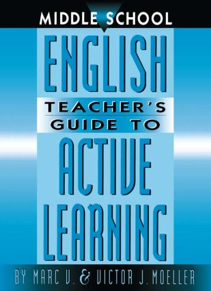 Middle School English Teacher's Guide to Active Learning: 1st Edition (Paperback) book cover