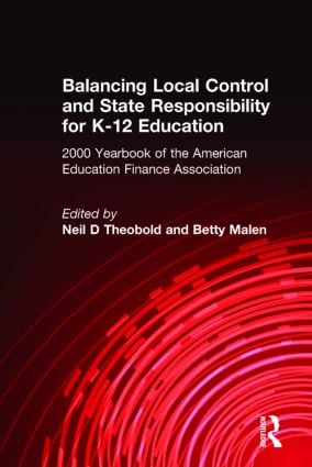 Balancing Local Control and State Responsibility for K-12 Education: 1st Edition (Hardback) book cover