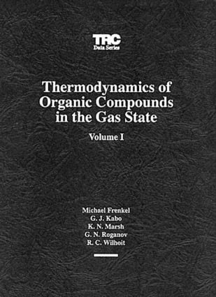 Thermodynamics of Organic Compounds in the Gas State, Volume I: 1st Edition (CD-ROM) book cover