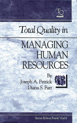 Total Quality in Managing Human Resources: 1st Edition (Hardback) book cover