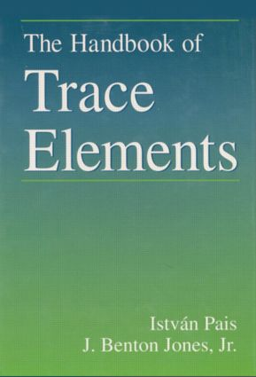 The Handbook of Trace Elements: 1st Edition (Hardback) book cover