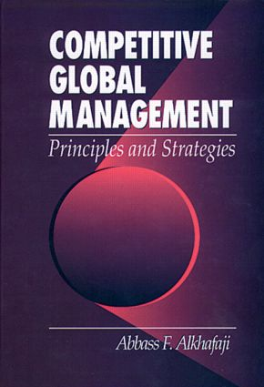 Competitive Global Management - Principles and Strategies: 1st Edition (Hardback) book cover