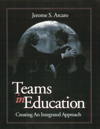 Teams in Education: Creating an Integrated Approach, 1st Edition (Paperback) book cover