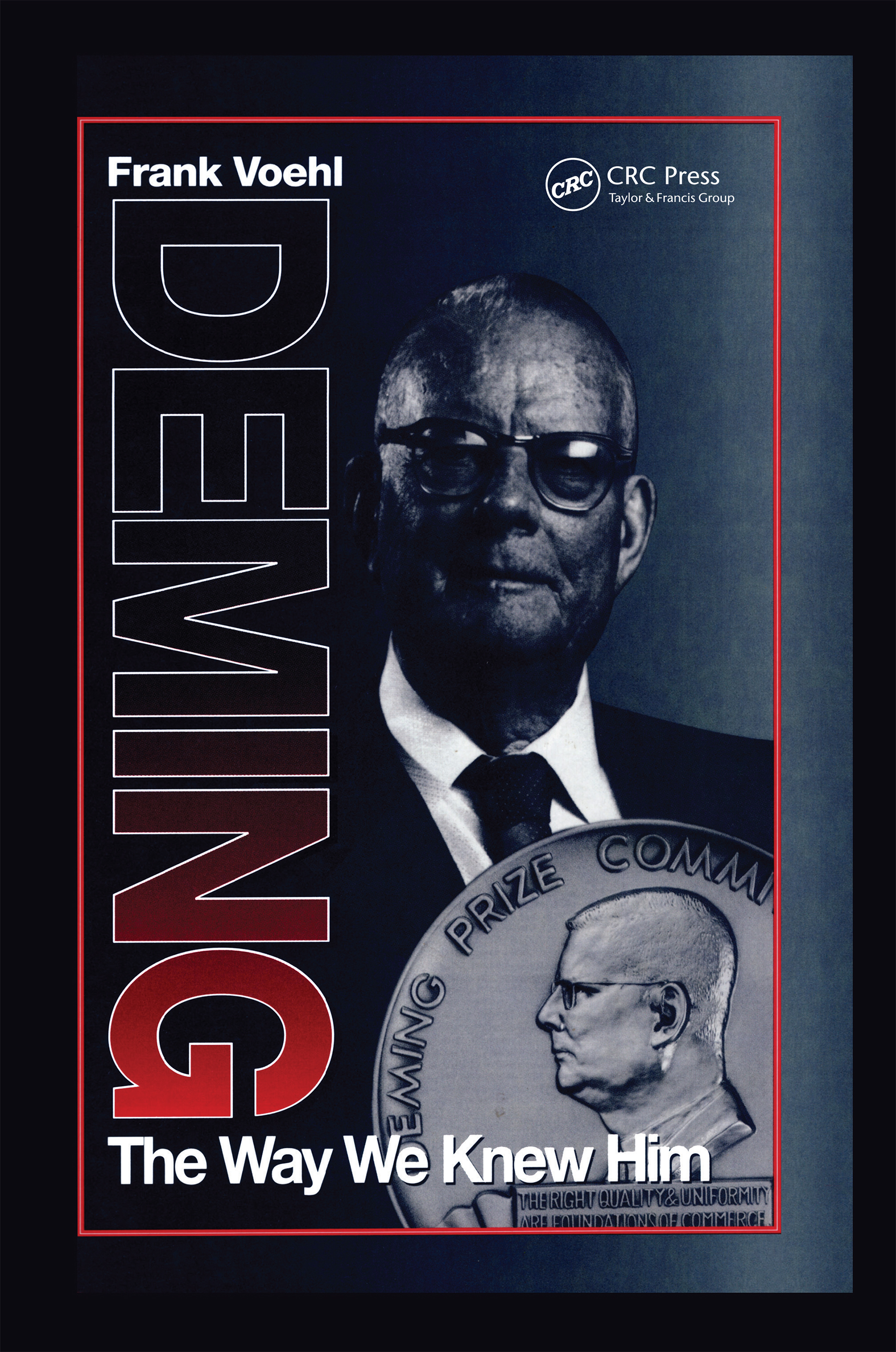 Deming The Way We Knew Him: 1st Edition (Hardback) book cover