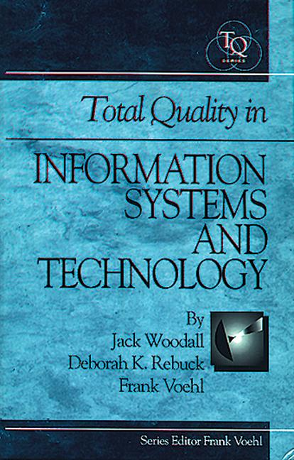Total Quality In Information Systems And Technology: 1st Edition (Hardback) book cover