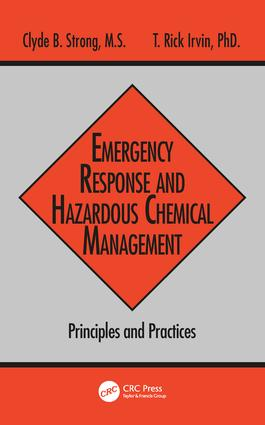 Emergency Response and Hazardous Chemical Management: Principles and Practices, 1st Edition (Hardback) book cover