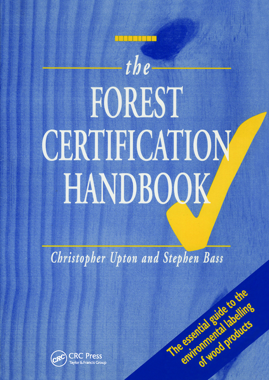 The Forest Certification Handbook: 1st Edition (Paperback) book cover