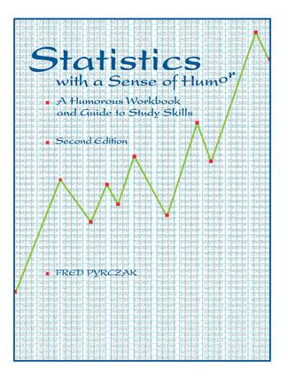 Statistics with a Sense of Humor: A Humorous Workbook & Guide to Study Skills, 2nd Edition (Paperback) book cover