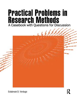 Practical Problems in Research Methods: A Casebook with Questions for Discussion book cover