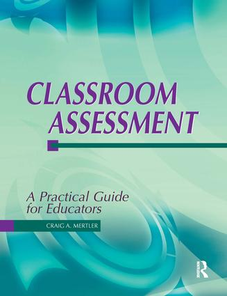 Classroom Assessment: A Practical Guide for Educators, 1st Edition (Paperback) book cover