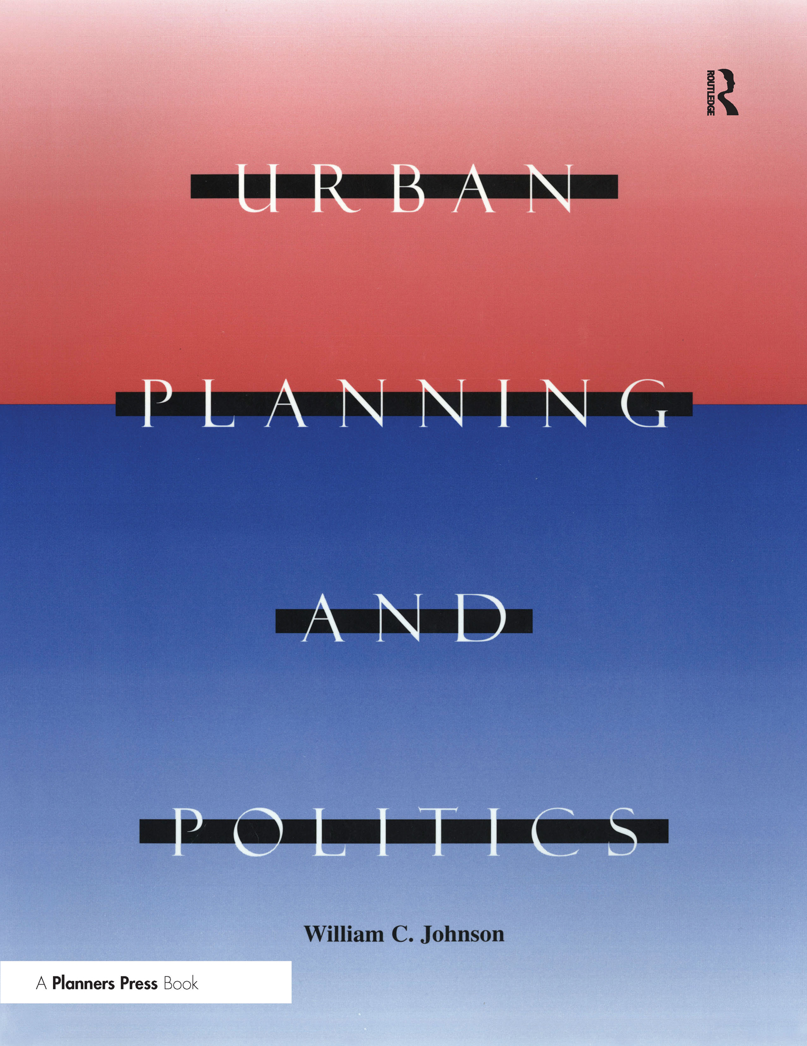 Urban Planning and Politics: 1st Edition (Paperback) book cover