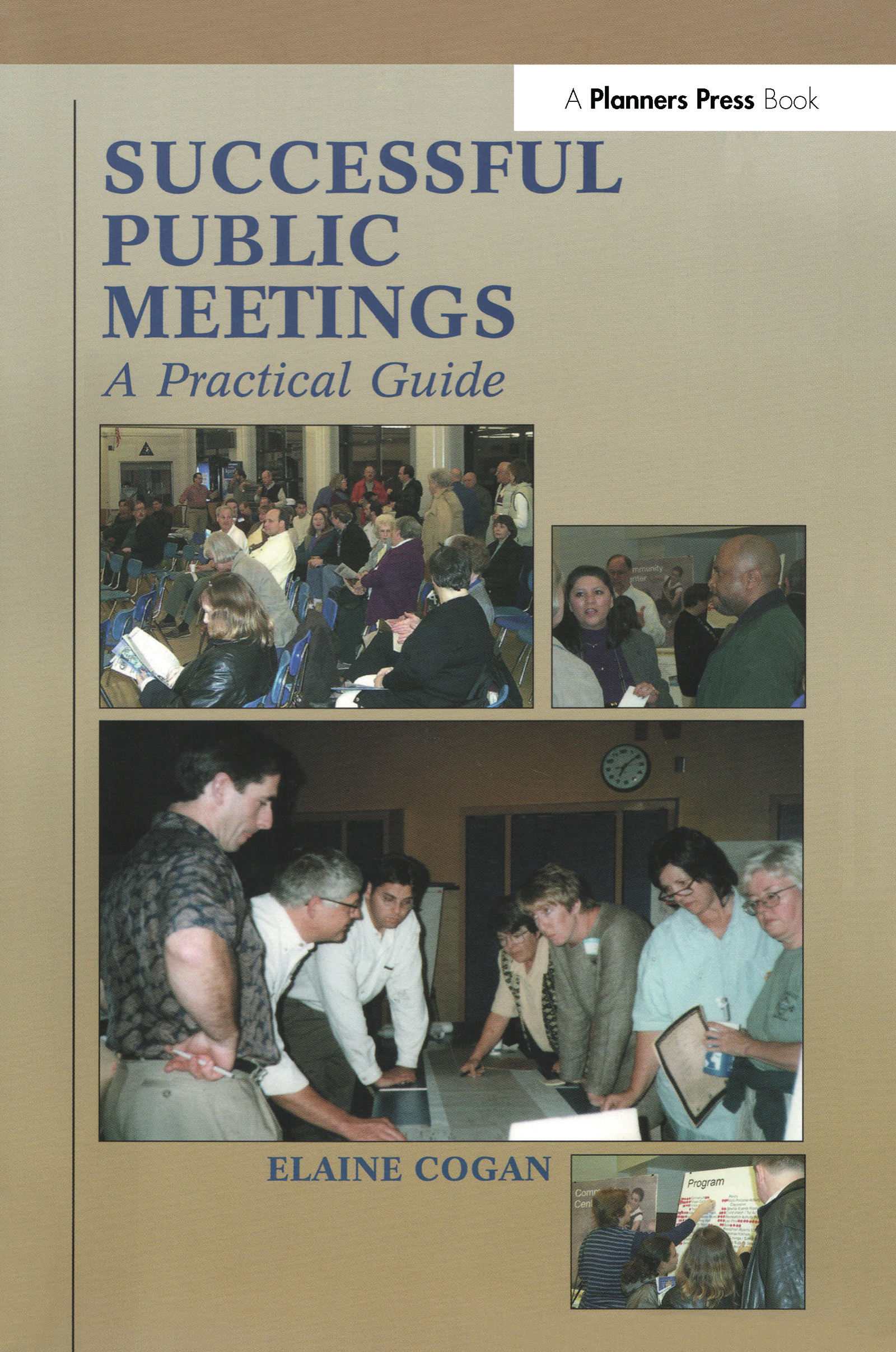 Successful Public Meetings, 2nd ed.: A Practical Guide, 2nd Edition (Paperback) book cover